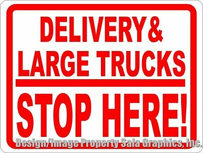 Delivery & Large Trucks Stop Here Sign. Size Options. Loading Unloading Bay Zone