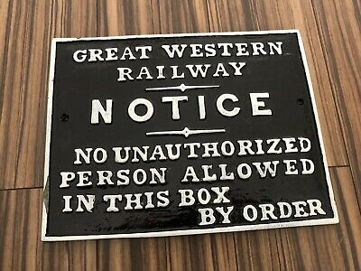 Reproduction Gwr Great Western Railway Signal Box Notice Sign - Resin
