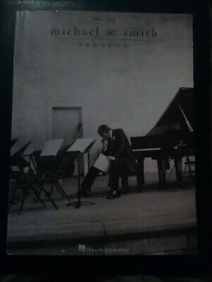 MICHAEL W SMITH SONG BOOK Freedom Sheet Music Piano Solo Christian Worship  HTF V