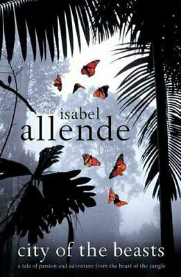 City of the Beasts by Isabel Allende 9780007146376 | Brand New