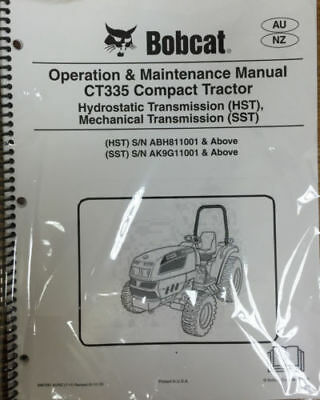 Bobcat CT335 Compact Tractor Operation & Maintenance Manual Owner's 2 # 6987081