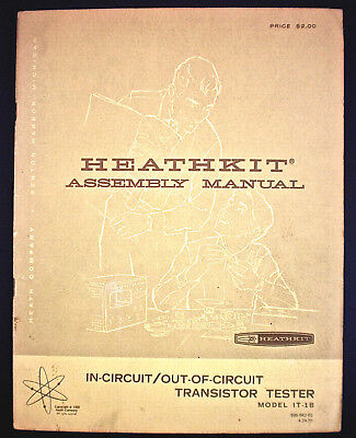 Heathkit Assembly Manual 'In-Cicuit/Out-Of-Circuit Transistor Testor' Mdl IT-1B
