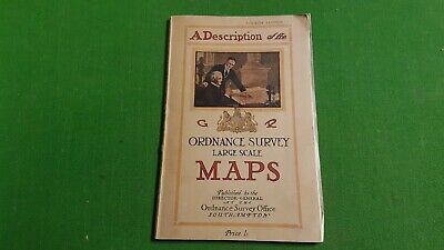 A Description of the Large Scale Maps of Great Britain Ordnance Survey Fourth Ed