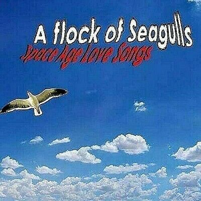 New; A Flock Of Seagull's - Space Age Love Songs Cd Digipak. Much Loved By All..
