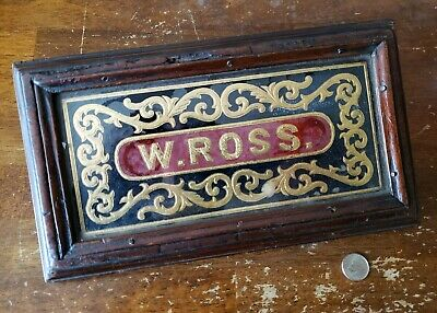 """Antique Nameplate Plaque Sign Reverse Painted Glass w/Goldleaf """"W. Ross."""""""