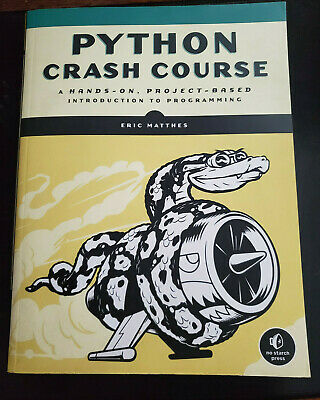 Python Crash Course by Eric Matthes (2015, Paperback)