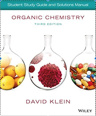 Organic Chemistry Student Solution by David Klein(3rd Edition)[Read Description]