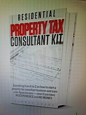Start a Successful Commercial & Residential Property Tax Consulting Business