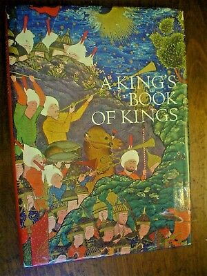 Stuart Cary Welch. A King's Book of Kings. The Shah-Nameh of Shah Tahmasp.