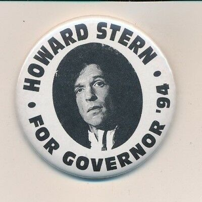 "1994 Howard Stern for governor New York NY original campaign button 2 1/4"" cello"