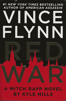 Mitch Rapp Novel: Red War by Vince Flynn and Kyle Mills(2018, HC) FIRST EDITION