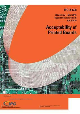 IPC-A-600J [PDF FILE]NOT HARD COPY Acceptability of Printed Boards  Supersedes H