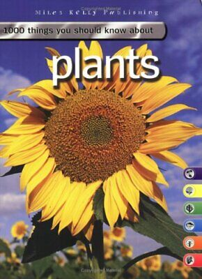 Plants (1000 Things You Should Know ) By John Farndon