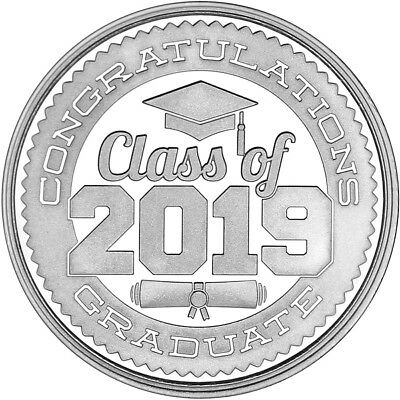 Congratulations Class Of 2019 .999 Silver 1 oz Round