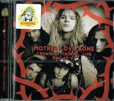 MOTHER LOVE BONE - Crown of thorns Live Dallas 89 ( Brand new & sealed)