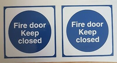 Fire door keep closed signs,  2 self adhesive  vinyl stickers