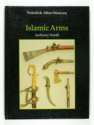 1985 Islamic Arms Book by Anthony North Middle Eastern Guns & Swords