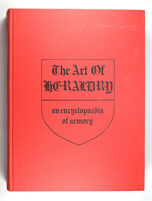 "1976 Hardcover Book ""The Art of Heraldry Encyclopedia of Armory"" by Fox-Davies"