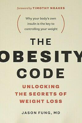 The Obesity Code Unlocking the Secrets of Weight Loss Book by Dr. Jason Fung