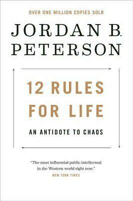 12 Rules for Life An Antidote to Chaos by B Jordan Peterson 9780735278516