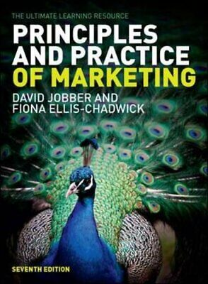 Principles and Practice of Marketing By David Jobber, Fiona Ellis-Chadwick