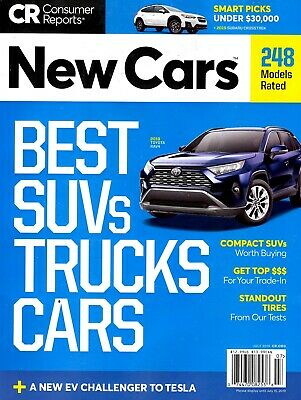 Consumer Reports Magazine July 2019 New Cars 248 BEST SUVs TRUCKS AND CARS