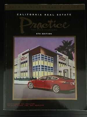 CALIFORNIA REAL ESTATE Practice By Walt Huber and Arlette