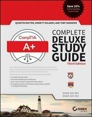 Comptia A+ Complete Deluxe Study Guide : Exams 220-901 and 220-902 by Emmett...