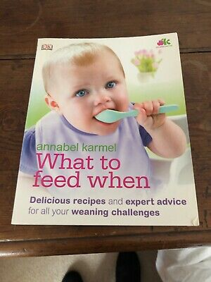 What to Feed When by Annabel Karmel (Paperback, 2011)