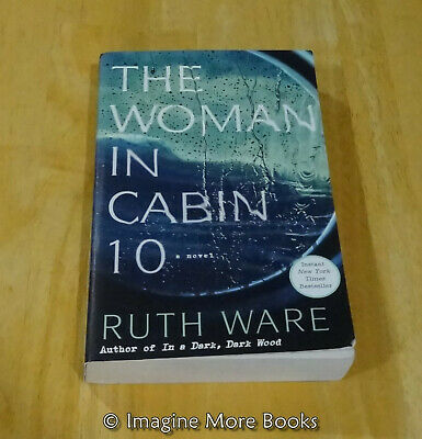 The Woman in Cabin 10 by Ruth Ware ~ Trade Paperback