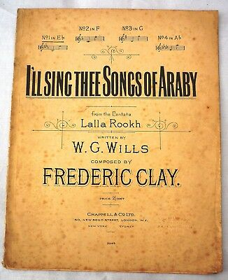 Vintage Sheet Music & Lyrics.I'll sing thee Songs of Araby 1900.F Clay & Wills