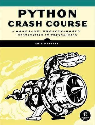 Python Crash Course by Eric Matthes (2015, Paperback) - FREESHIPPING