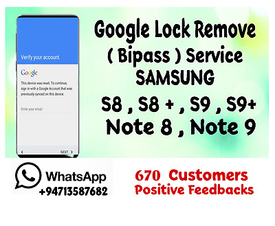 Google Lock Remove / FRP Removel Service (Bypass) Samsung S8, S9,Note 8, Note 9
