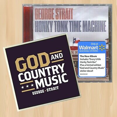 +STICKER----> GEORGE STRAIT Honky Tonk Time Machine EXCLUSIVE CD            0422