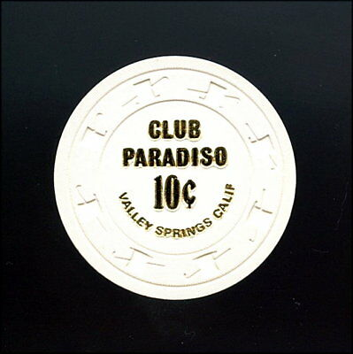 Old Vintage 1971 Calif C/R Chip - 10 Cents - Club Paradiso - Valley Springs  Ca