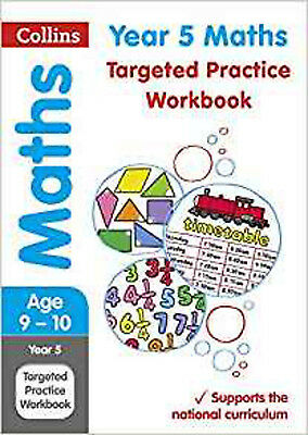 Year 5 Maths Targeted Practice Workbook (Collins KS2 Revision and Practice), New