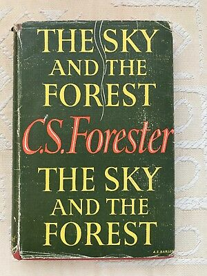 THE SKY AND THE FOREST C.S. Forester (1948) - 1st Edition