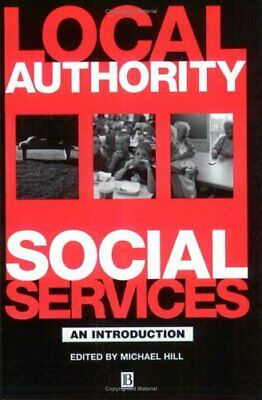 Local Authority Social Services: An Introduction By Bob Hudson, Stephen Mitchel