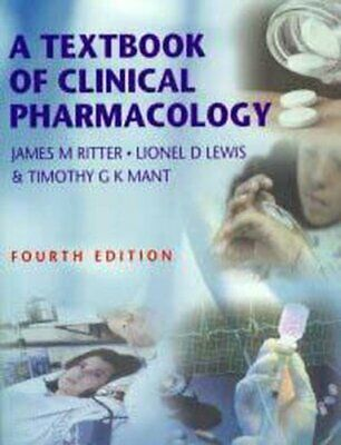 A Textbook of Clinical Pharmacology (Hodder Arnold Publication) By H.G. Rogers,