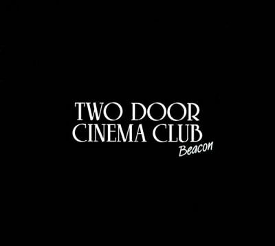 Two Door Cinema Club - Beacon [New & Sealed] 2CD Slipcase
