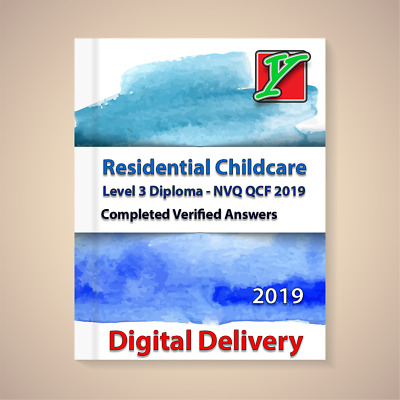 Residential Childcare Answers Level 3 Diploma - NVQ QCF 2019 answers CACHE NCFE