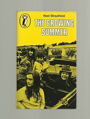 The Growing Summer by Noel Streatfeild (Puffin Paperback 1977)