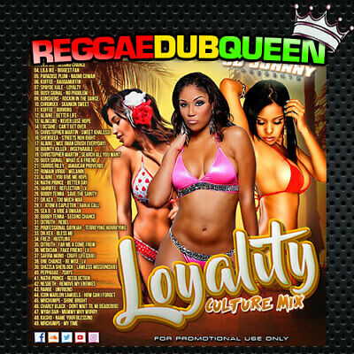 CD Johnny - Loyality Culture Mix Mixtape. Reggae Mix CD. April 2019