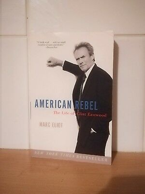 Clint Eastwood American Rebel By Marc Eliot /new