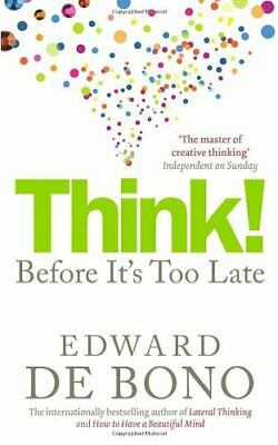 Think!: Before It's Too Late: Twenty Three Reasons Why World Thinking is So Poo