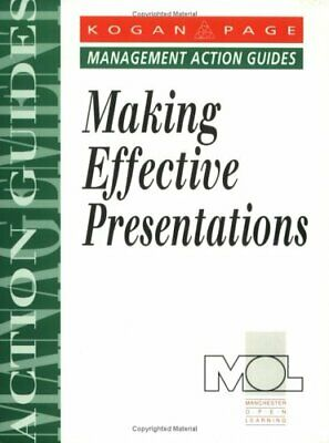 Making Effective Presentations (Management Action Guides) By Manchester Open Le