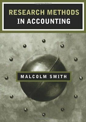 Research Methods in Accounting By Malcolm Smith. 9780761971474