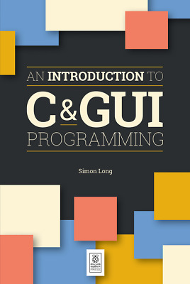 Introduction to C & GUI Programming - Paperback - NEW - IN STOCK