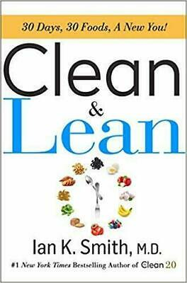 Clean & Lean: 30 Days, 30 Foods, a New You! Weight Loss Diet [EB00K] *ᑭᗪᖴ*......