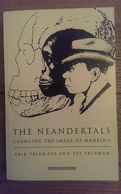 The Neandertals Changing the Image of Mankind Erik Trinkaus UNCORRECTED PROOF *